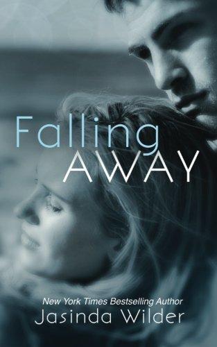 9781941098196: Falling Away (Falling Into You)