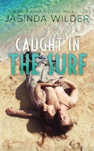 Caught in the Surf: Wilder, Jasinda