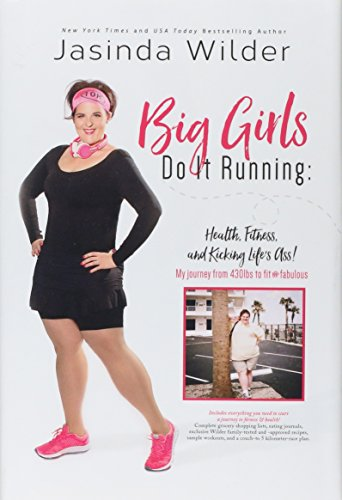 Big Girls Do It Running: Health, Fitness,: Jasinda Wilder