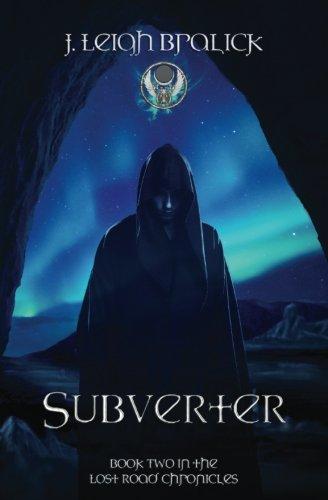 9781941108048: Subverter: Volume 2 (Lost Road Chronicles)
