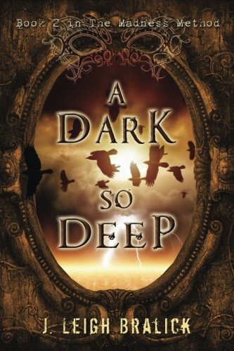 9781941108147: A Dark So Deep (The Madness Method) (Volume 2)
