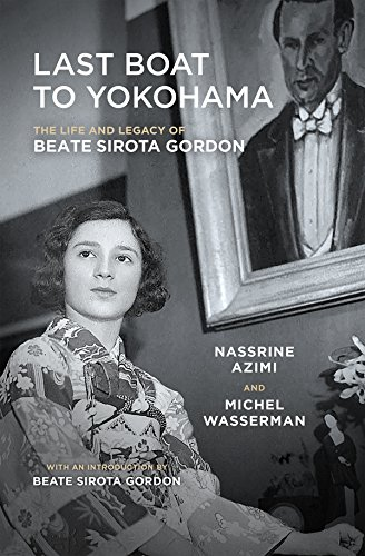 9781941110188: Last Boat to Yokohama: The Life and Legacy of Beate Sirota Gordon