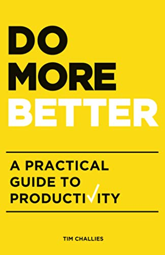 9781941114179: Do More Better: A Practical Guide to Productivity