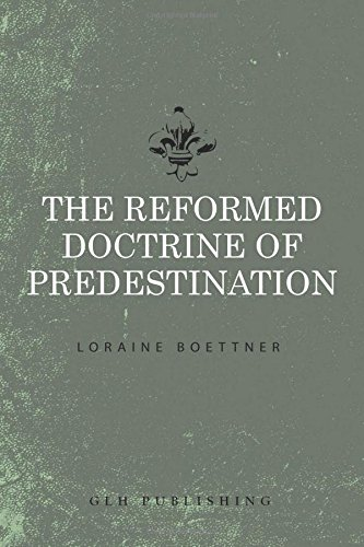 9781941129111: The Reformed Doctrine of Predestination