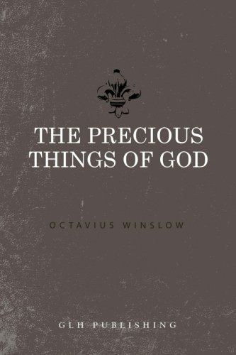 9781941129166: The Precious Things of God