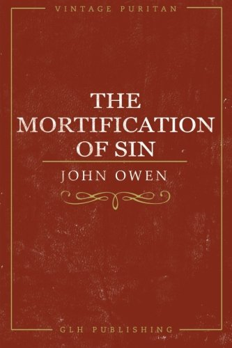 9781941129173: The Mortification Of Sin