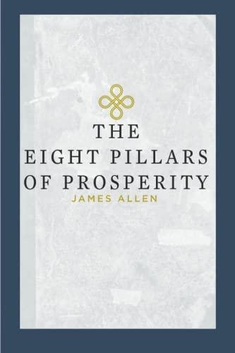 9781941129258: The Eight Pillars of Prosperity