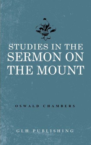 9781941129272: Studies in the Sermon on the Mount