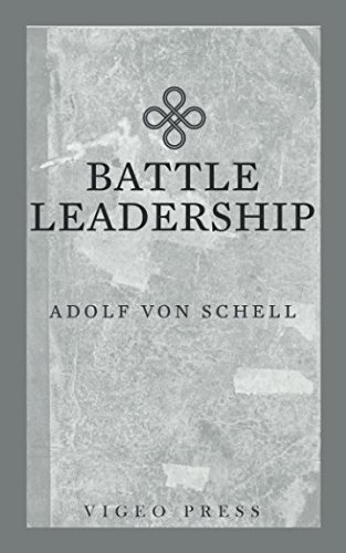 9781941129555: Battle Leadership