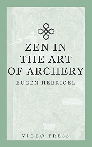 9781941129944: Zen in the Art of Archery