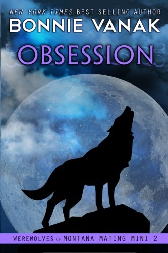 9781941130131: Obsession: Werewolves of Montana Mating Mini #2 (Volume 2)