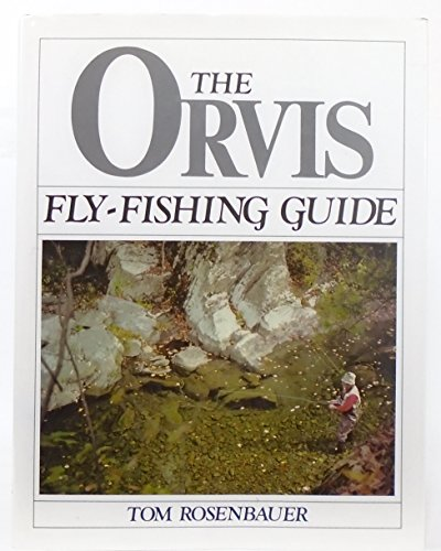 9781941130919: The Orvis Fly-Fishing Guide