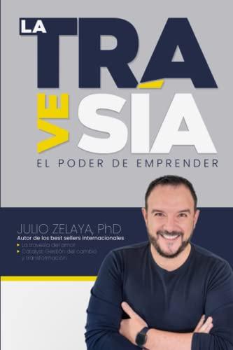 9781941142943: La Travesía: El Poder de Emprender (Spanish Edition)