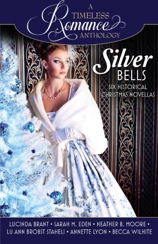 9781941145623: Silver Bells Collection (A Timeless Romance Anthology) (Volume 9)