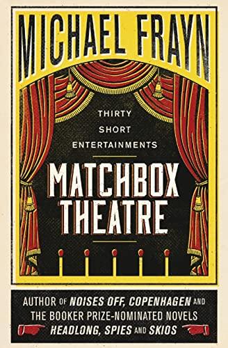 9781941147504: Matchbox Theatre: Thirty Short Entertainments