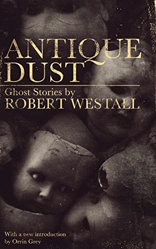9781941147603: Antique Dust: Ghost Stories (Valancourt 20th Century Classics)