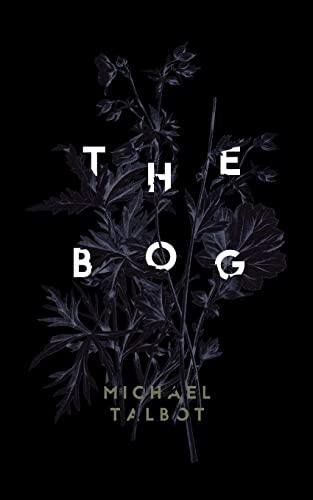 9781941147672: The Bog
