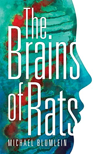 The Brains of Rats (Valancourt 20th Century Classics): Blumlein, Michael; McDowell, Michael