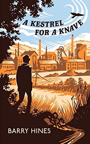 A Kestrel for a Knave (Valancourt 20th Century Classics): Barry Hines