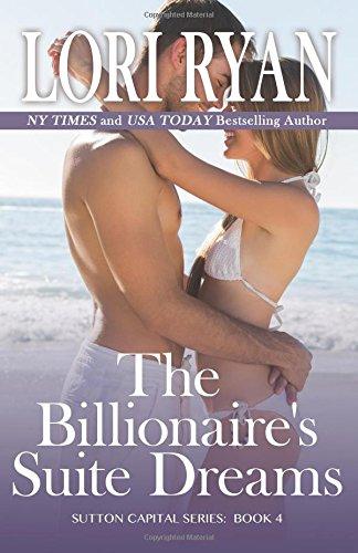 9781941149379: The Billionaire's Suite Dreams (The Sutton Capital Series) (Volume 5)