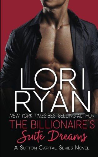 9781941149522: The Billionaire's Suite Dreams (The Sutton Capital Series) (Volume 5)