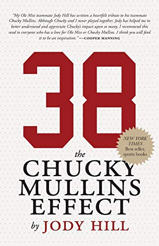 9781941165324: 38: The Chucky Mullins Effect
