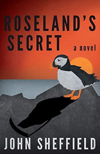 Roseland's Secret: Sheffield, John