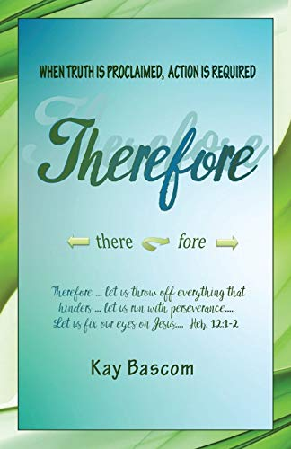 THEREFORE: Bascom, Kay