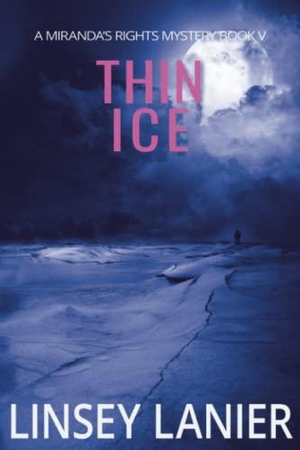 9781941191163: Thin Ice (A Miranda's Rights Mystery) (Volume 5)
