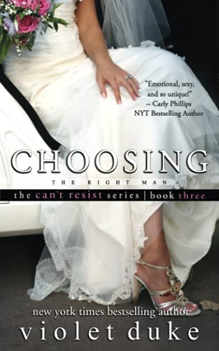 9781941198032: Choosing the Right Man: Sullivan Brothers Nice Girl Serial Trilogy (Can't Resist) (Volume 3)