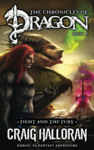 The Chronicles of Dragon: Fight and the: Halloran, Craig