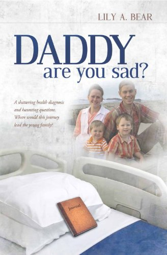 Daddy, Are You Sad?: Lily A. Bear