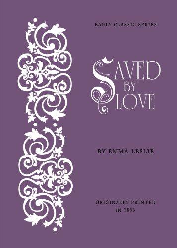 Saved By Love: Emma Leslie