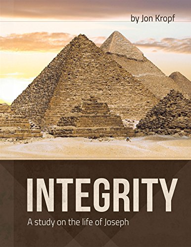 9781941213636: Integrity ~ A study on the life of Joseph