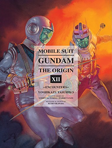 Mobile Suit Gundam The Origin 12: Encounters