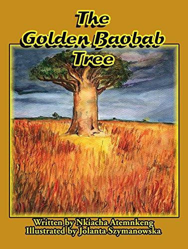 The Golden Baobab Tree: Atemnkeng Nkiacha