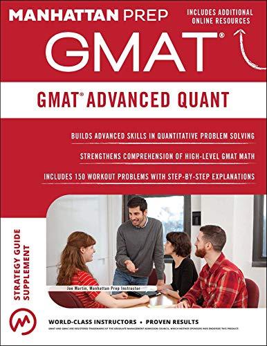 Download GMAT Advanced Quant: 250+ Practice Problems & Bonus Online Resources (Manhattan Prep GMAT Strategy Guides)