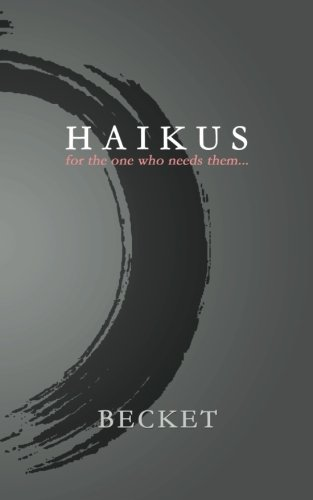 9781941240335: Haikus: for the one who needs them...