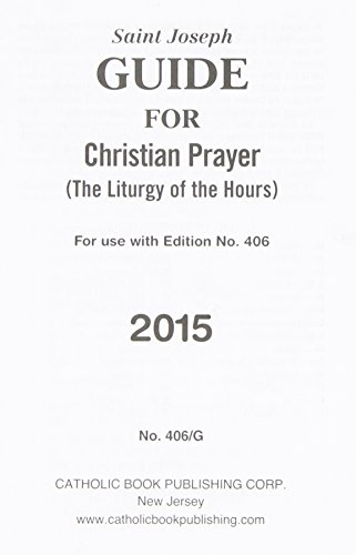 9781941243138: Guide for Christian Prayer: The liturgy of the hours- For use with edition no.406 - 2015