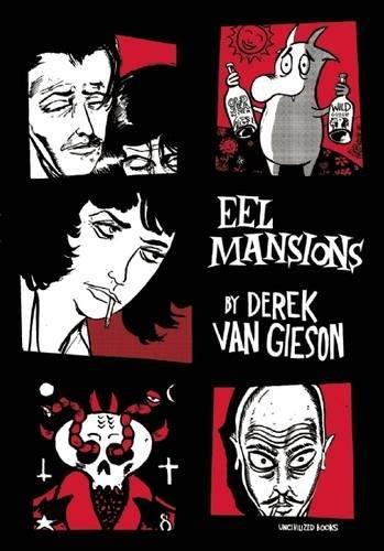 Eel Mansions: Van Gieson, Derek