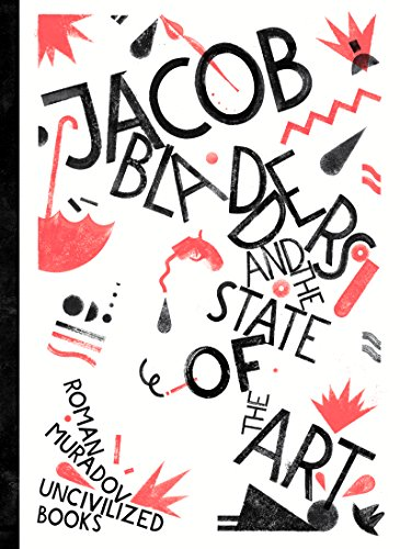 9781941250105: JACOB BLADDERS & STATE OF THE ART