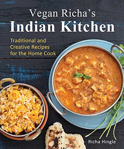 9781941252093: Vegan Richa's Indian Kitchen: Traditional and Creative Recipes for the Home Cook