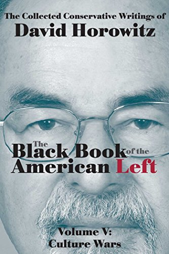 9781941262016: The Black Book of the American Left Volume 5: Culture Wars