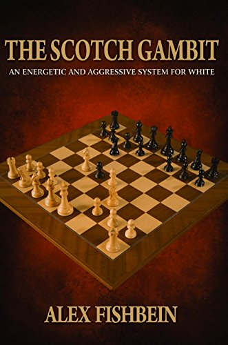 9781941270745: The Scotch Gambit: An Energetic and Aggressive System for White