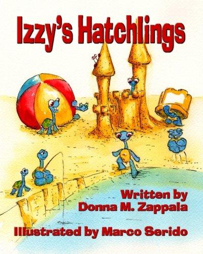 Izzy's Hatchlings: Zappala, Donna M.
