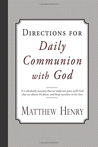 9781941281383: Directions for Daily Communion with God