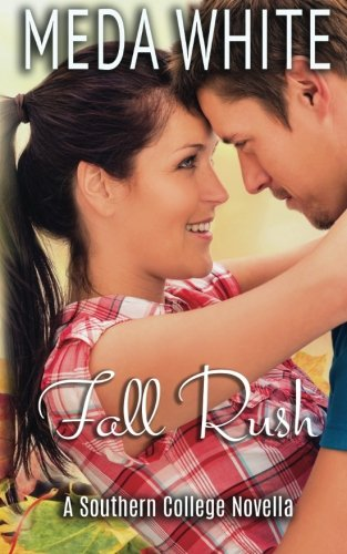 9781941287026: Fall Rush: A Southern College Novella