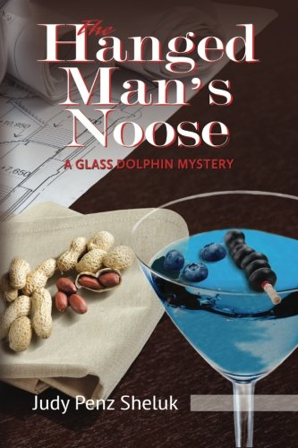 9781941295243: The Hanged Man's Noose: A Glass Dolphin Mystery (Glass Dolphin Mysteries)