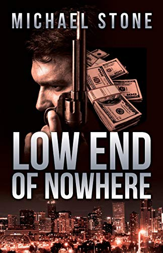 9781941298060: Low End Of Nowhere: A Streeter Thriller (Streeter Thriller Series)