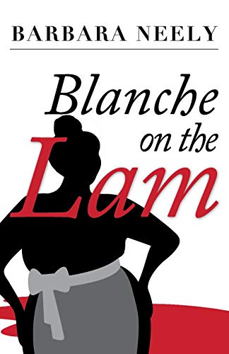9781941298381: Blanche on the Lam: A Blanche White Mystery
